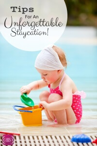 Taking Your Vacation at home this year? Then check out these awesome vacation tips for your staycation!