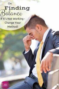 What used to be a nice, organized life and business has turned into total chaos. I need to change my method to help with finding balance https://www.catherinealford.com/2014/07/21/change-your-methods/