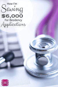 As the hubs enters his 3rd year of medical school, we have to be prepared to foot the bill for nearly $6,000 in application and travel fees! Here's how I'm making it happen: