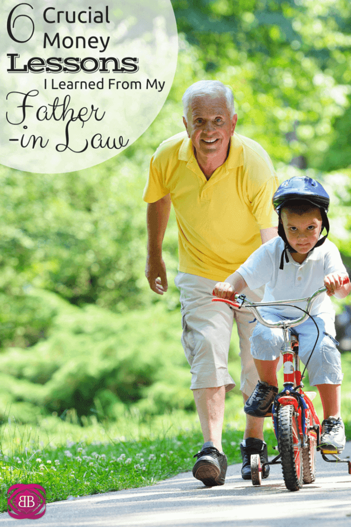 6 Crucial Money Lessons I Learned From My Father in Law
