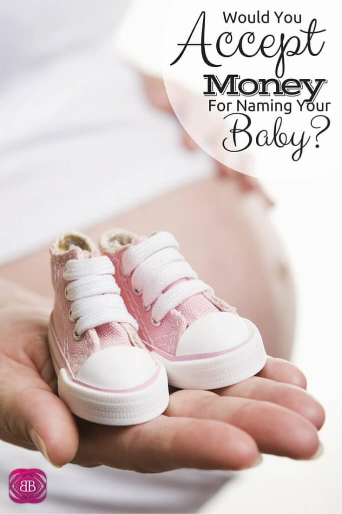 Would You Accept Money for Naming Your Baby?