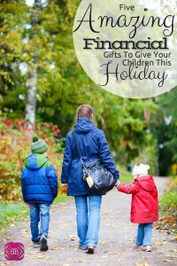 Make this Christmas financially rewarding for you and your kids. Regardless the age of your little one, I've presented 5 amazing financial gifts suitable for various ages.